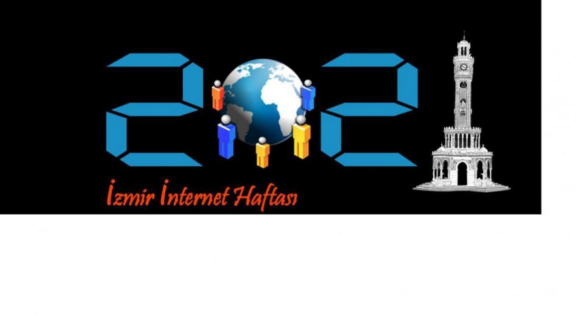 İzmir Milli Eğitim Müdürlüğü İnternet Haftası Etkinlikleri